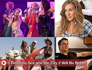 Sugar Shout Out: Five Reasons Sex and the City 2 Will Be Better!