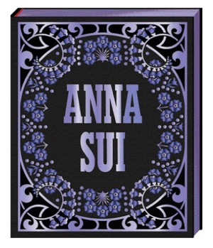 Anna Sui Book by Andrew Bolton