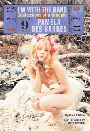I'm With the Band by Pamela Des Barres