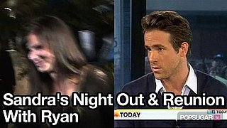 Video of Sandra Bullock Out in LA and Ryan Reynolds on Today Show