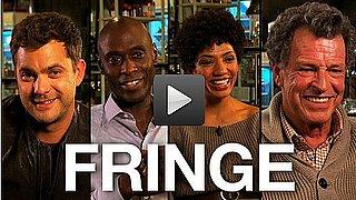 Fringe Cast Interview