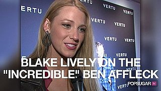 Video of Blake Lively on the Red Carpet Talking About Ben Affleck
