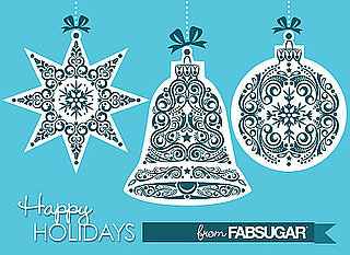 Happy Holidays From All of Us at FabSugar