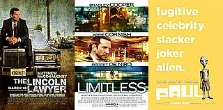 Which New Movie Will You See This Weekend —Limitless, The Lincoln Lawyer, or Paul?