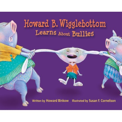Howard B. Wigglebottom Learns About Bullies ($10)