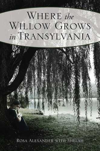 Where the Willow Gows in Transylvania