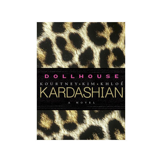 Dollhouse by The Kardashians, $21.99