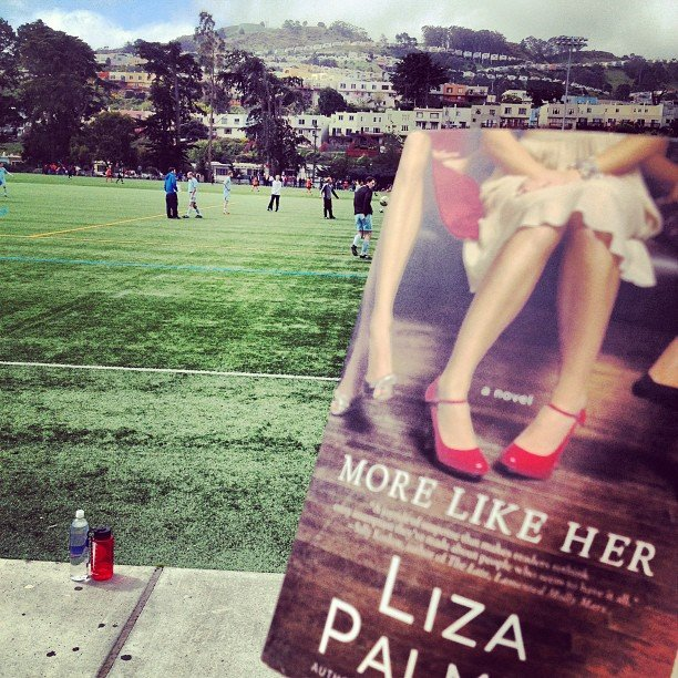 "Gracehitchcock brought along Liza Palmer's More Like Her to ""soccer Sunday."""
