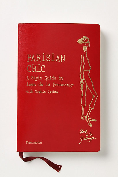 For the stylephile mom.  Parisian Chic: A Style Guide ($30)