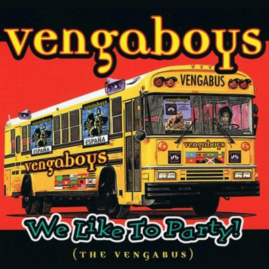"""We Like to Party"" by Vengaboys"