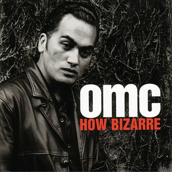 """How Bizarre"" by OMC"