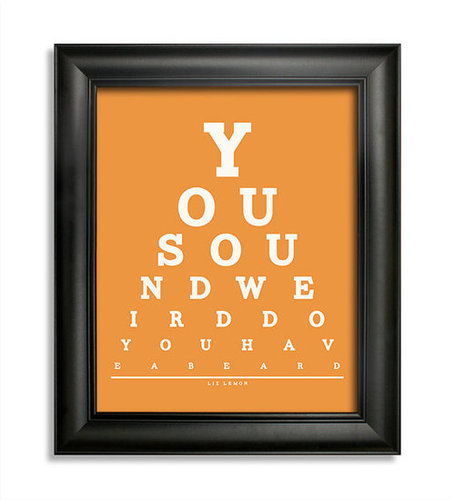 You Sound Weird Do You Have a Beard Poster ($9)