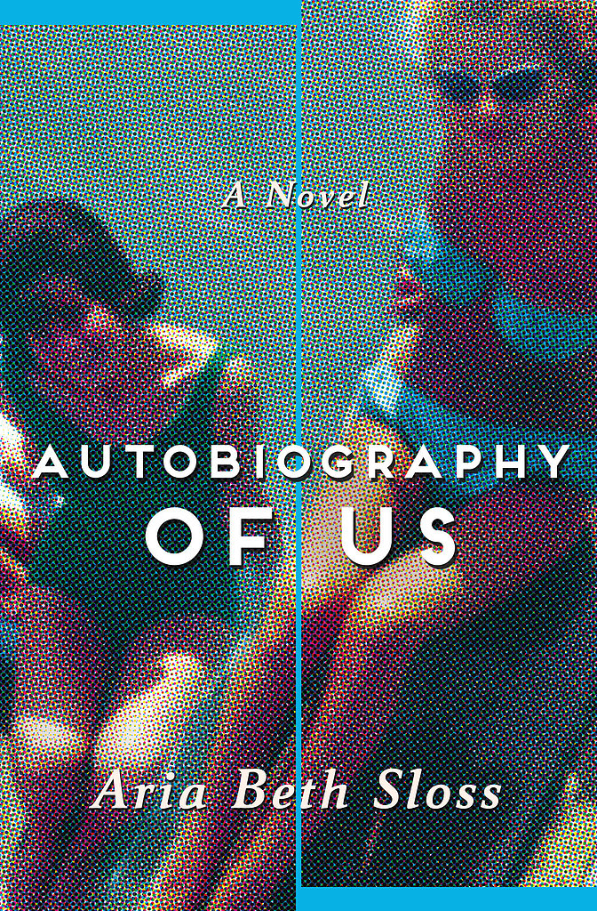 Autobiography of Us: A Novel