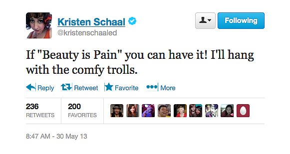 @kristenschaaled is willing to bypass beauty for pain.