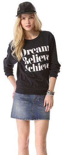 Sincerely jules Dream Believe Achieve Sweatshirt