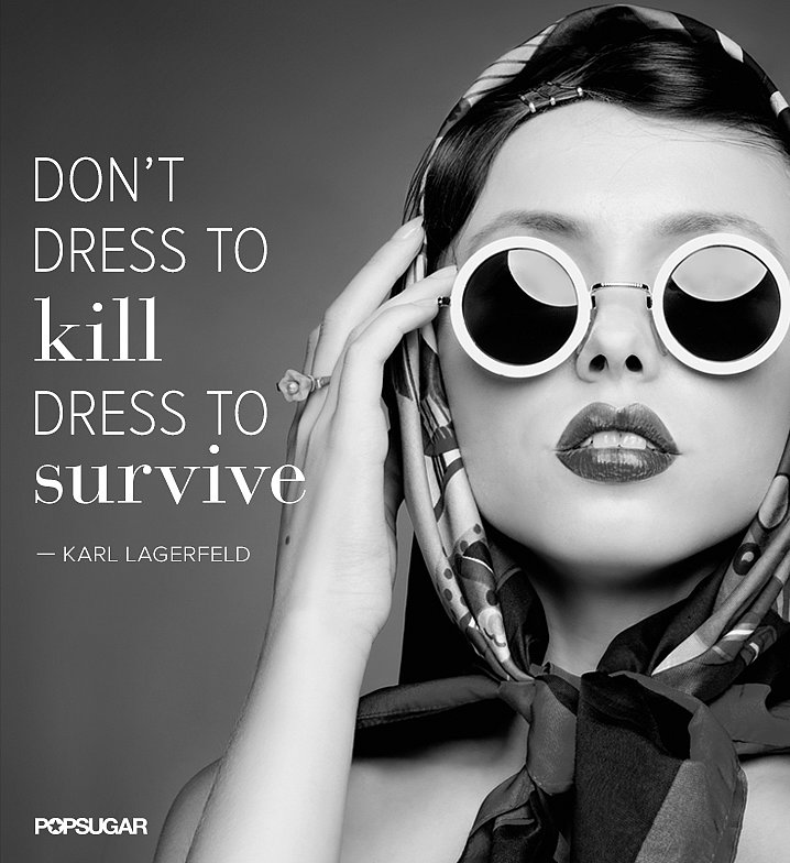 Fashion Quotes Popsugar Fashion Australia