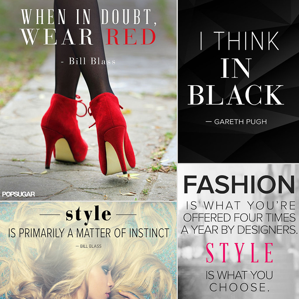 Fashion Quotes Pinterest Popsugar Fashion