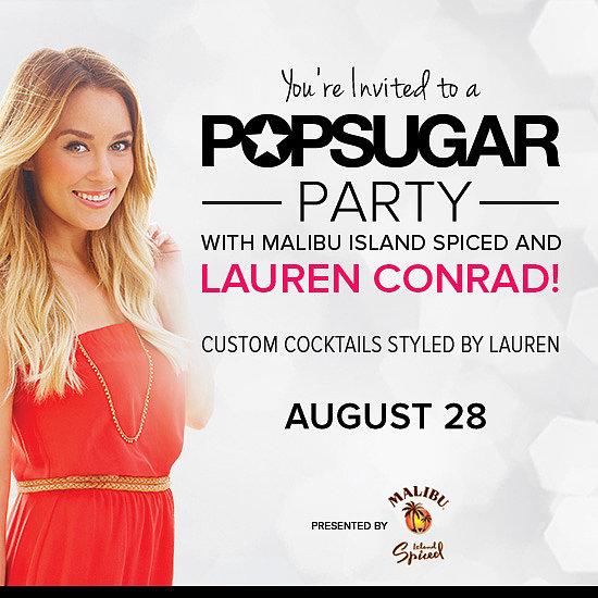 You're Invited to a POPSUGAR Party With Lauren Conrad!
