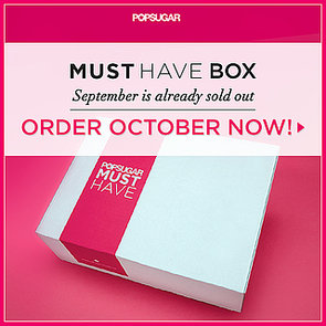 Don't Miss Out on Your October Must Have Box!