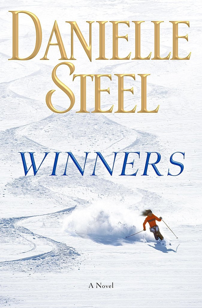 Winners Danielle Steel's latest, Winners: A Novel, will tug at your heartstrings with the story of a young Olympic hopeful who has a tragic accident. Out Oct. 29