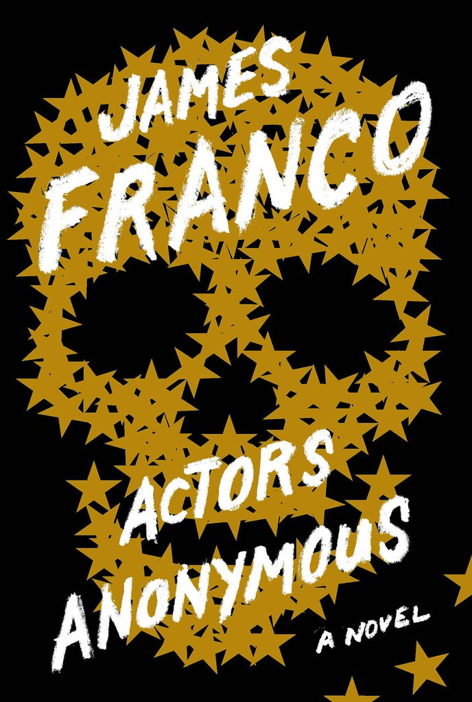 Actors Anonymous by James Franco ($18)