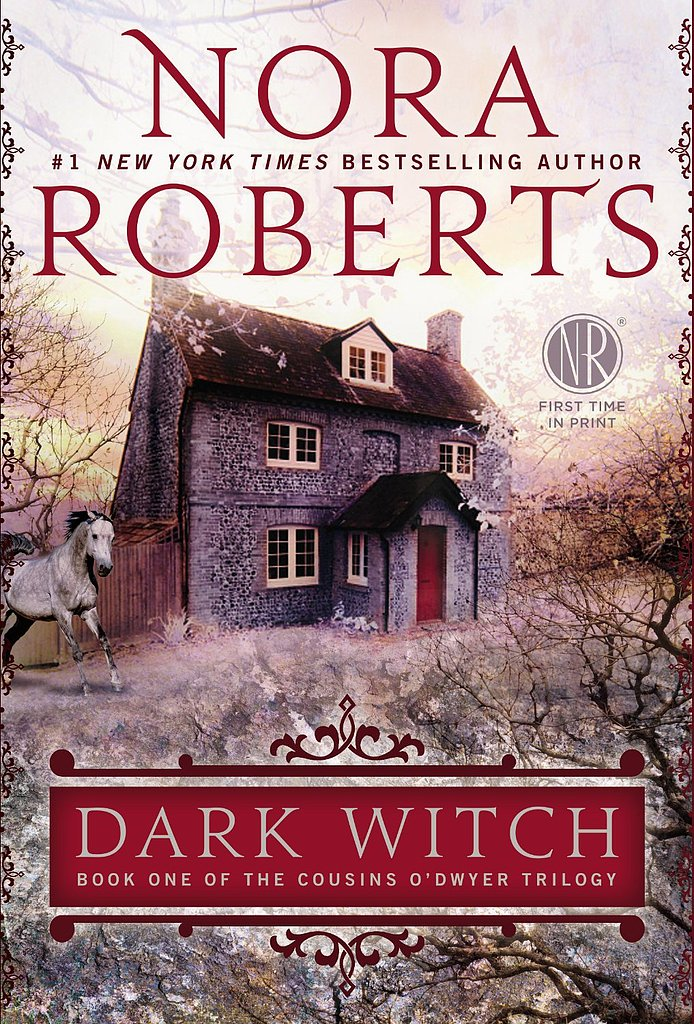 Dark Witch Nora Roberts returns with Dark Witch, the first book of her new The Cousins O'Dwyer Trilogy. Set in Ireland, the story follows a young woman as she is reunited with long-lost family, falls in love with a cowboy, and discovers an evil secret. Out Oct. 29