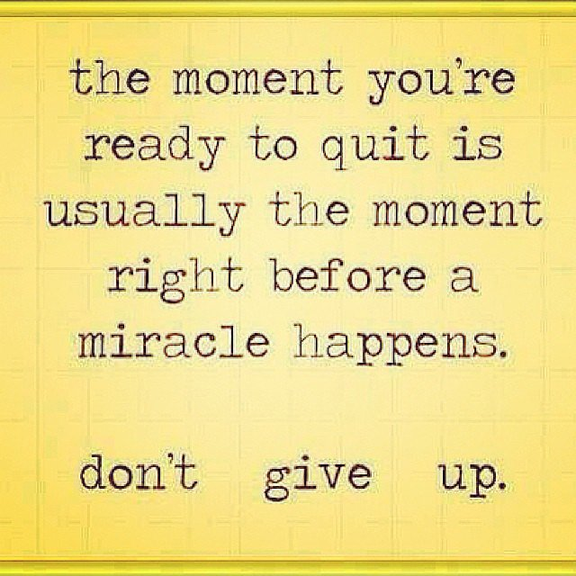 Don't give up. Source: Instagram user sam_harris