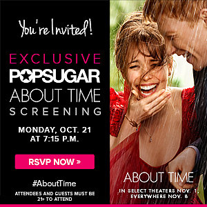 Early About Time Screening | POPSUGAR Exclusive