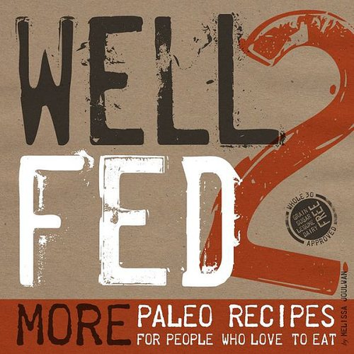Well Fed 2 Cookbook