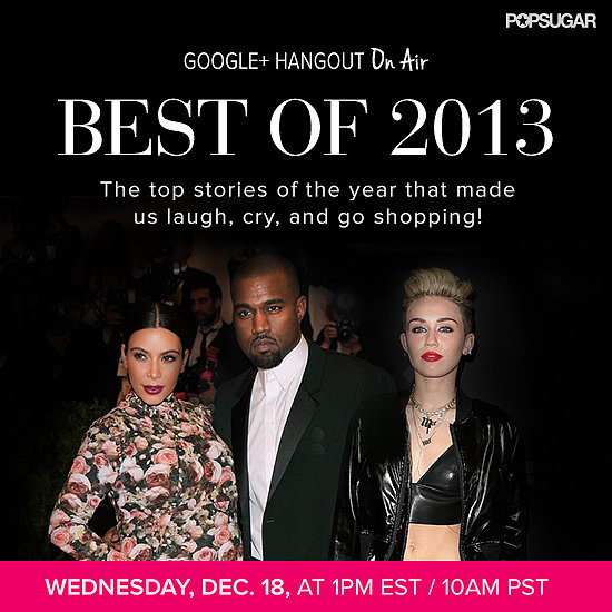 Best Fashion of 2013 Google+ Hangout