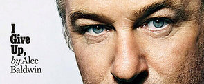 13 Alec Baldwin Quotes You Need to Read to Believe