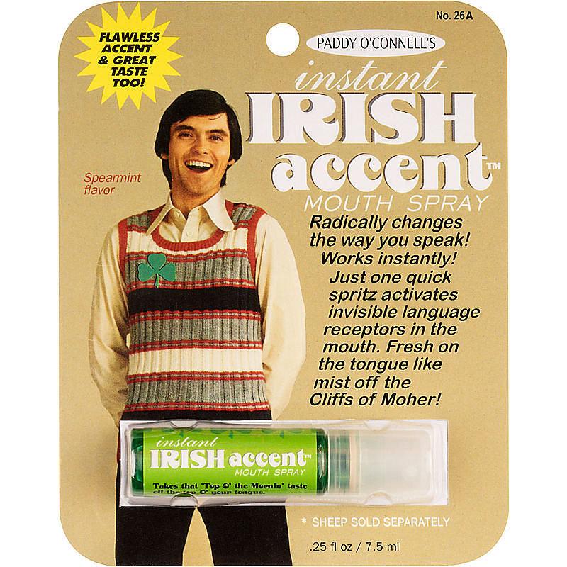 Instant Irish accent spray ($6)