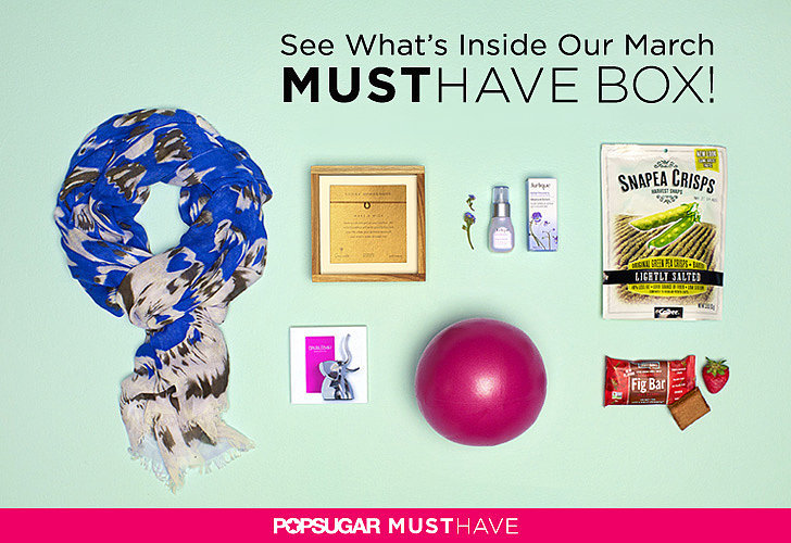 POPSUGAR Must Have Box Reveal   March 2014