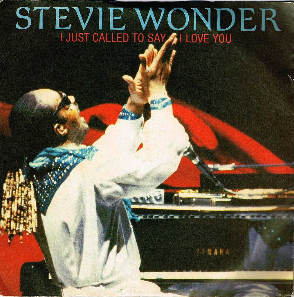 """""""I Just Called to Say I Love You"""" by Stevie Wonder"""