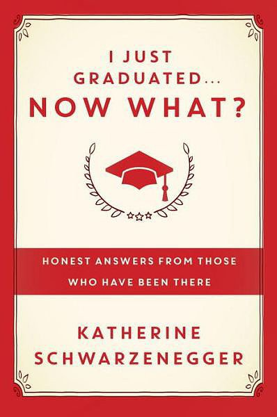 I Just Graduated . . . Now What?