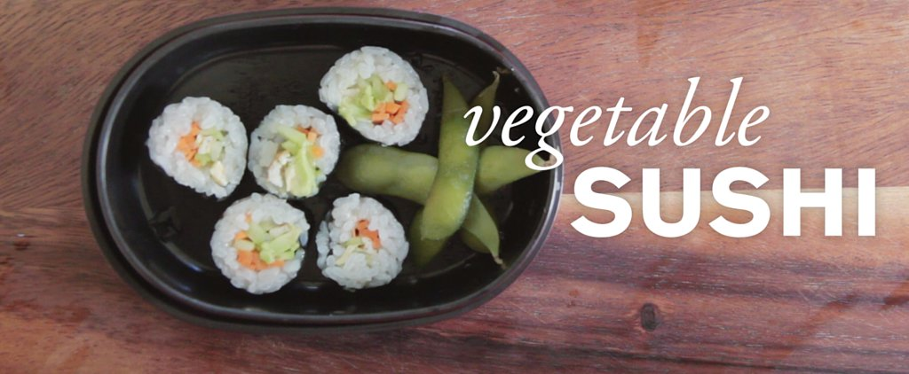 This Kid-Friendly Sushi Recipe Solves the Won't-Touch-Veggies Dilemma