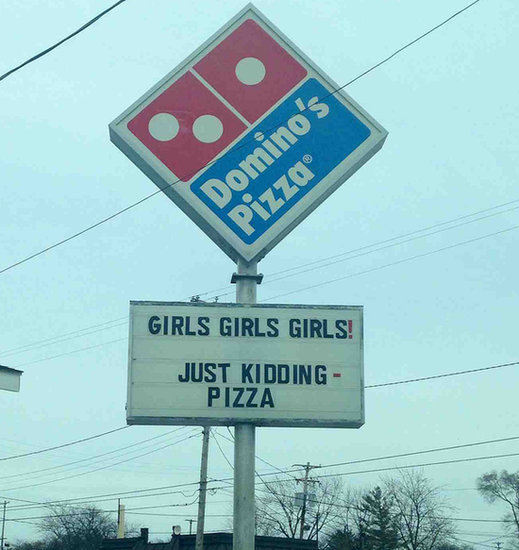 Someone at Domino's Has a Future in Marketing, Plus More of the Week's Best Pics