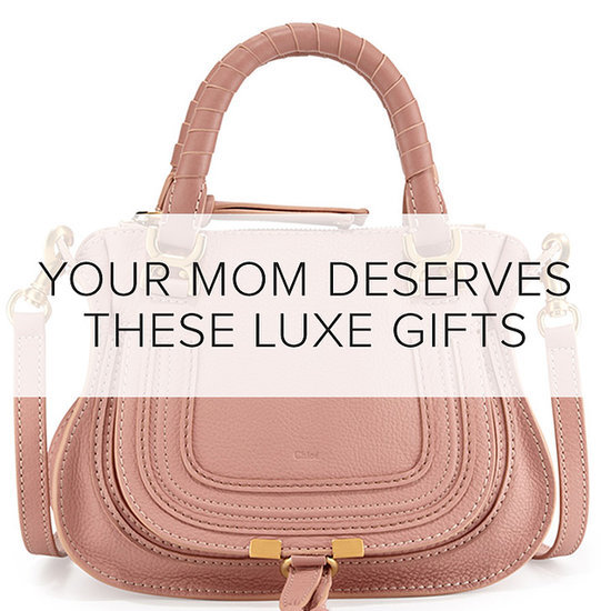 Luxurious Mother's Day Gift Ideas | Shopping