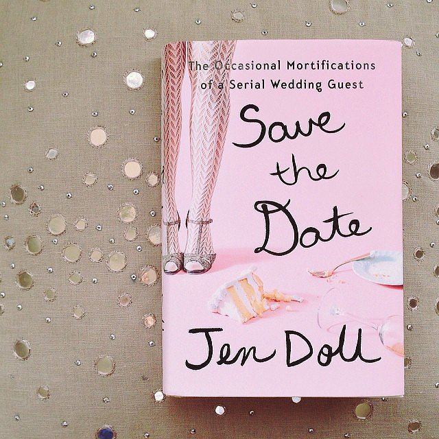 Obsessed with the cover of Jen Doll's Save the Date that I shared on POPSUGARLove's Instagram.