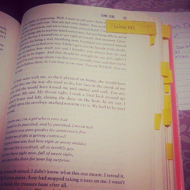 "Francelinemunoz was reading Gone Girl, adding, ""True dedication. Got it tabbed and all."""