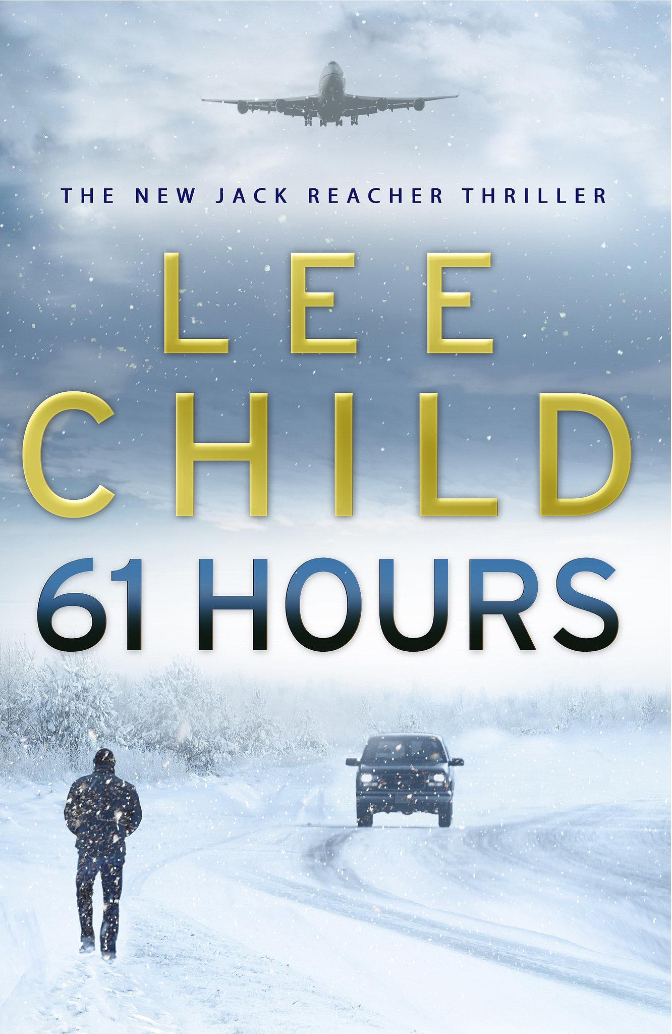 South Dakota: 61 Hours by Lee Child