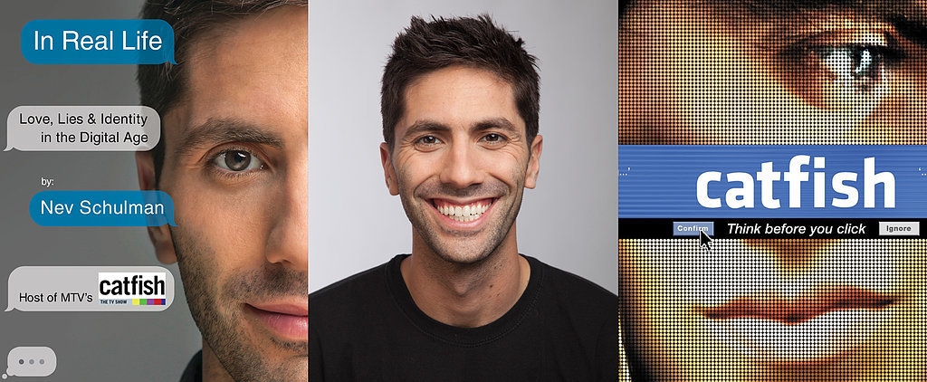 We Chat With Catfish Host Nev Schulman About Love, Lies, and the Internet