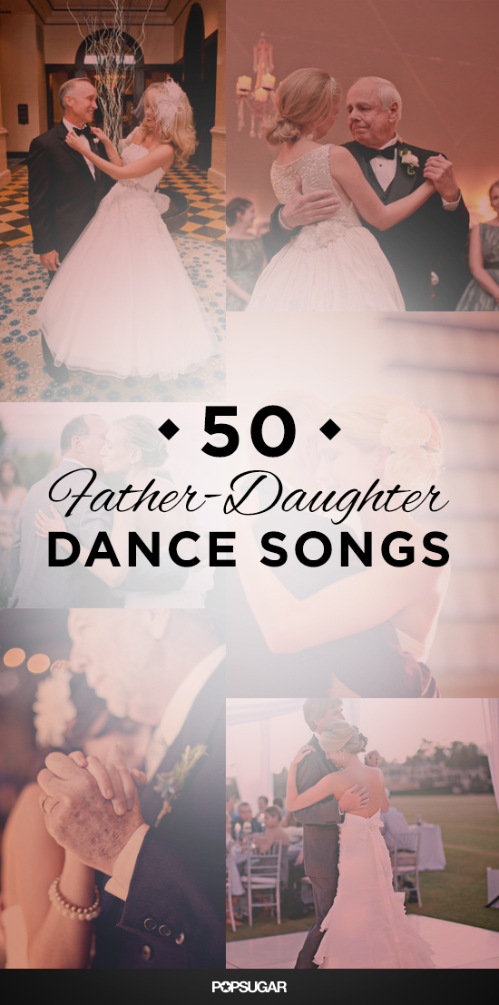 50 Father Daughter Dance Songs For Your Wedding