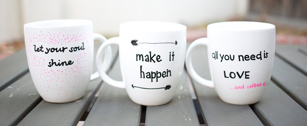 Inspirational Sharpie Mugs to Help Brighten Your Day