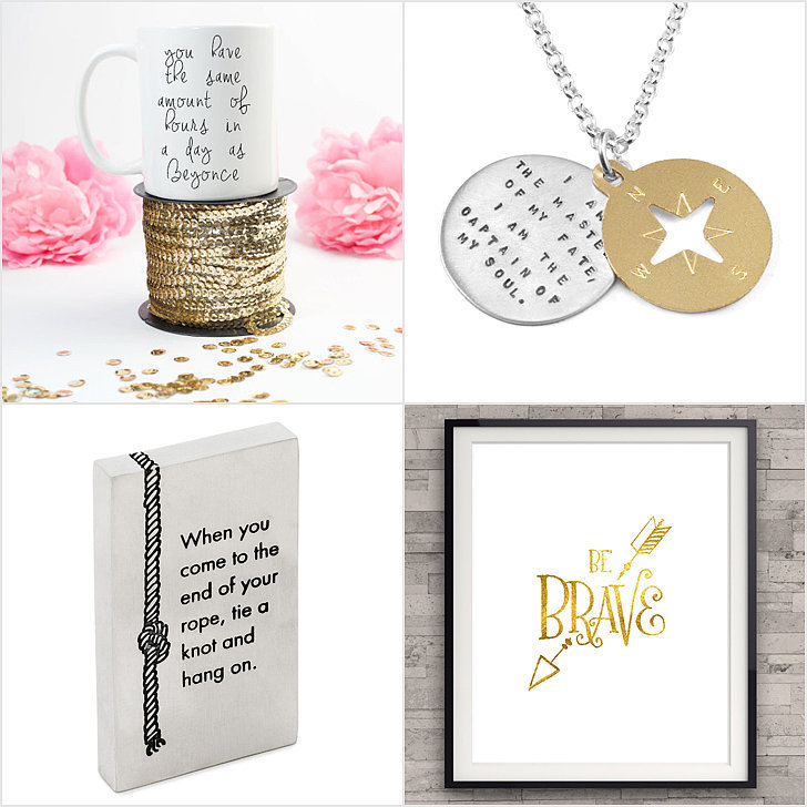 inspirational quote gifts popsugar smart living