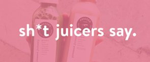 Ridiculous, Hilarious, and Totally Accurate Sh*t Juicers Say, All in One Video