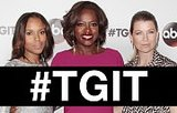 #TGIT! Scandal & How To Get Away With Murder Are Back Tonight