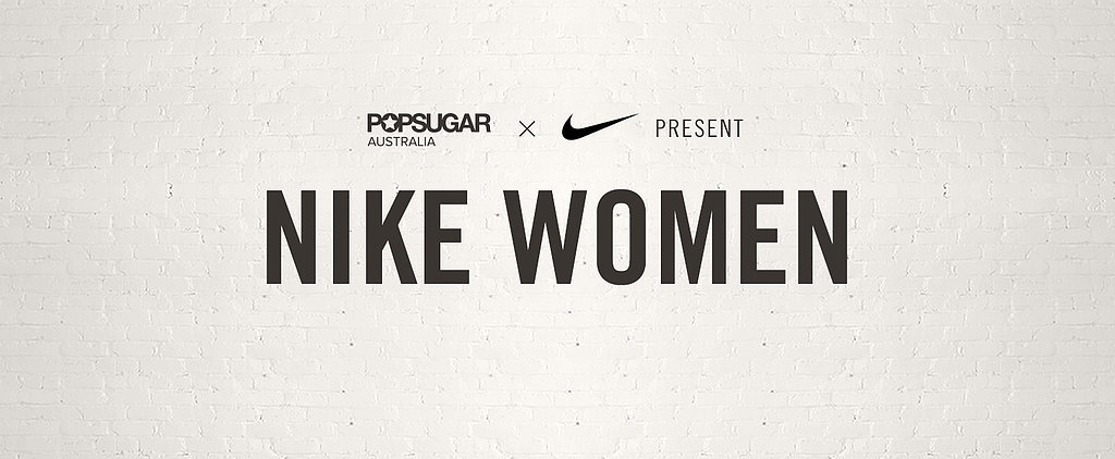 Train With POPSUGAR Australia and NIKE WOMEN!