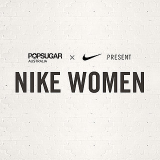 POPSUGAR Australia and NIKE WOMEN Training Club