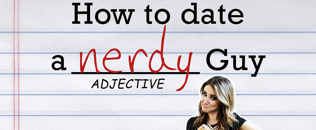How to Date a Nerdy Guy in 8 Easy Steps